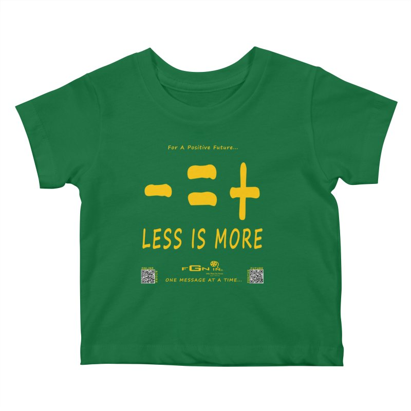 695B - Less Is More Kids Baby T-Shirt by FGN Inc. Online Shop