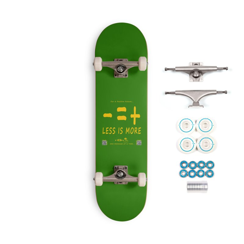 695B - Less Is More Accessories Skateboard by FGN Inc. Online Shop