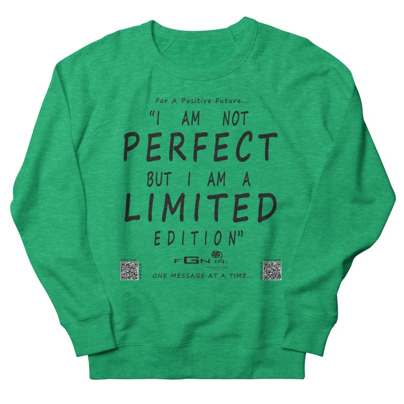 696 - I Am a Limited Edition Women's Sweatshirt by FGN Inc. Online Shop