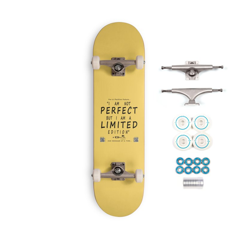 696 - I Am a Limited Edition Accessories Skateboard by FGN Inc. Online Shop