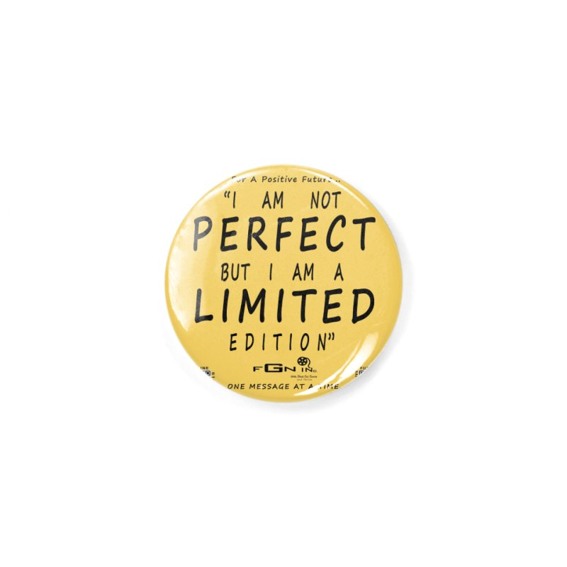 696 - I Am a Limited Edition Accessories Button by FGN Inc. Online Shop