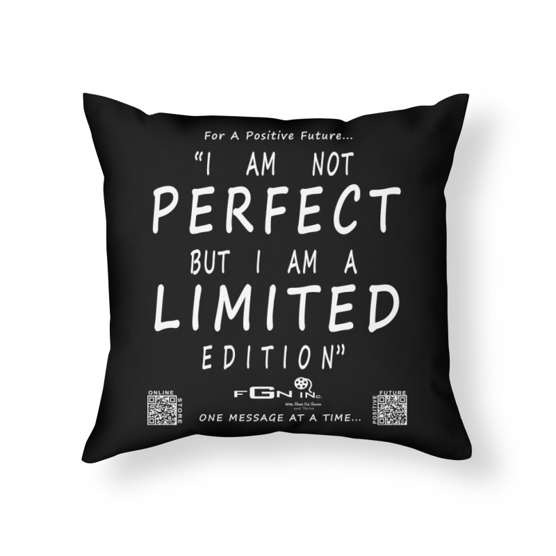 696A - I Am a Limited Edition Home Throw Pillow by FGN Inc. Online Shop