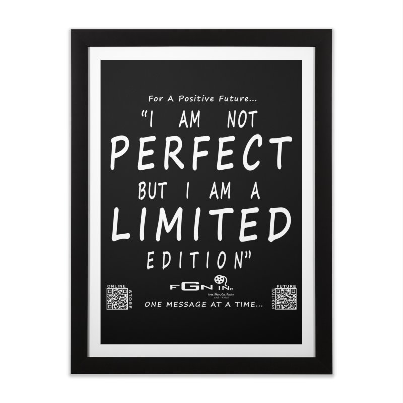 696A - I Am a Limited Edition Home Framed Fine Art Print by FGN Inc. Online Shop