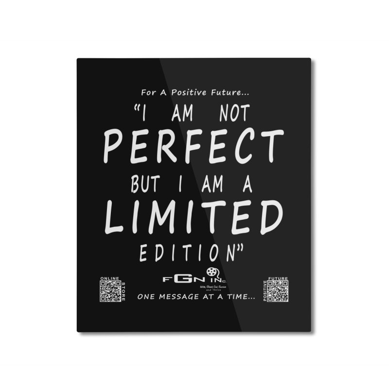 696A - I Am a Limited Edition Home Mounted Aluminum Print by FGN Inc. Online Shop