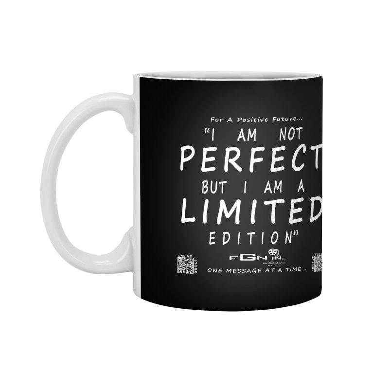 696A - I Am a Limited Edition Accessories Mug by FGN Inc. Online Shop