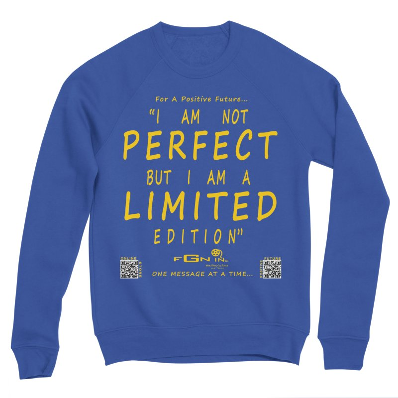 696B - I Am a Limited Edition Women's Sweatshirt by FGN Inc. Online Shop