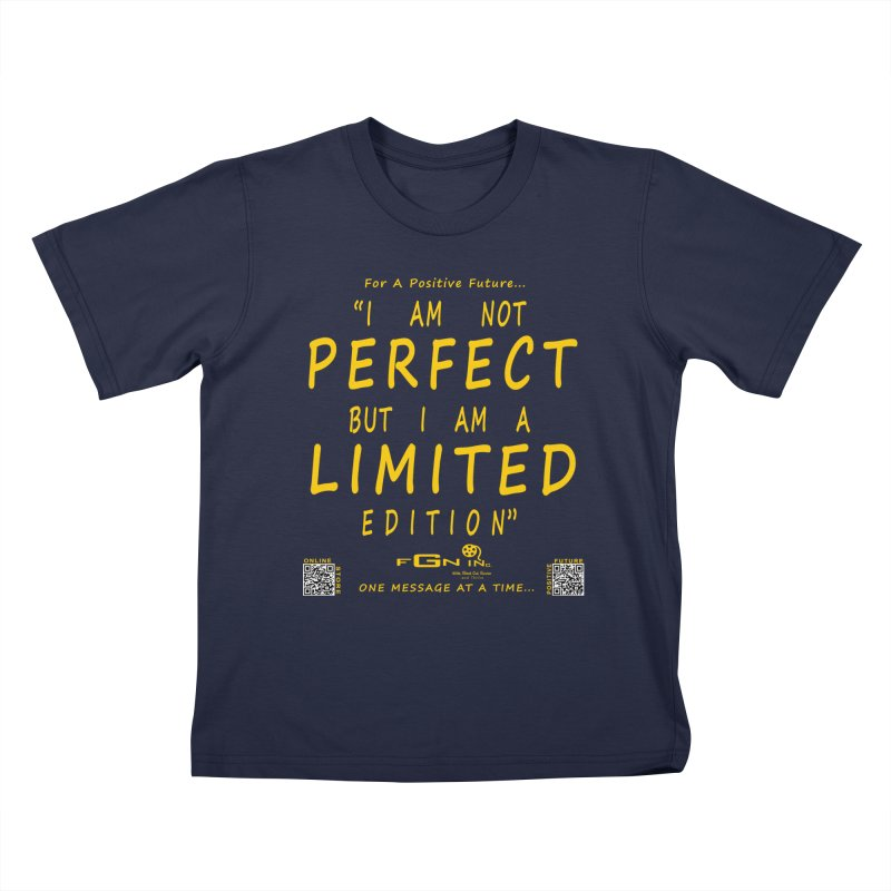 696B - I Am a Limited Edition Kids T-Shirt by FGN Inc. Online Shop