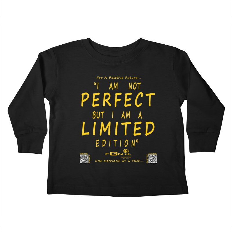 696B - I Am a Limited Edition Kids Toddler Longsleeve T-Shirt by FGN Inc. Online Shop