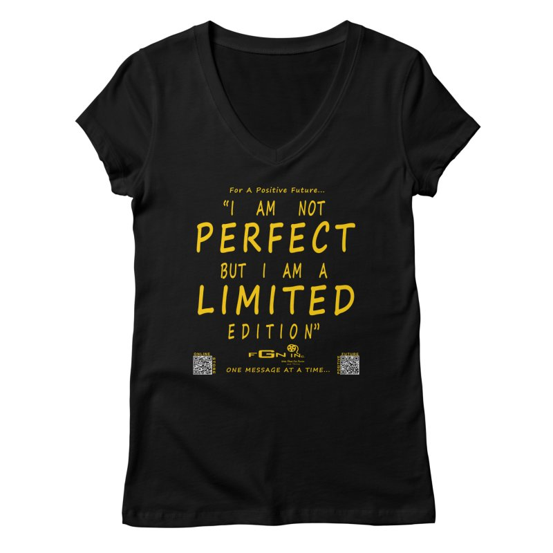 696B - I Am a Limited Edition Women's V-Neck by FGN Inc. Online Shop