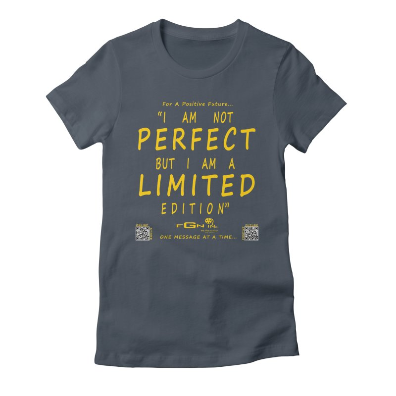 696B - I Am a Limited Edition Women's T-Shirt by FGN Inc. Online Shop
