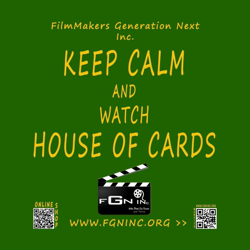 646B - Keep Calm and Watch House Of Cards   by FGN Inc. Online Shop