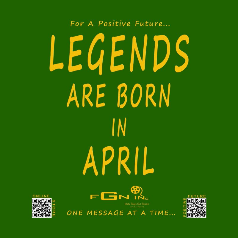 647B - Legends Are Born in April   by FGN Inc. Online Shop