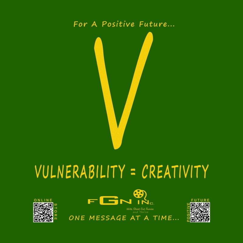 648B - Vulnerability Equals Creativity   by FGN Inc. Online Shop