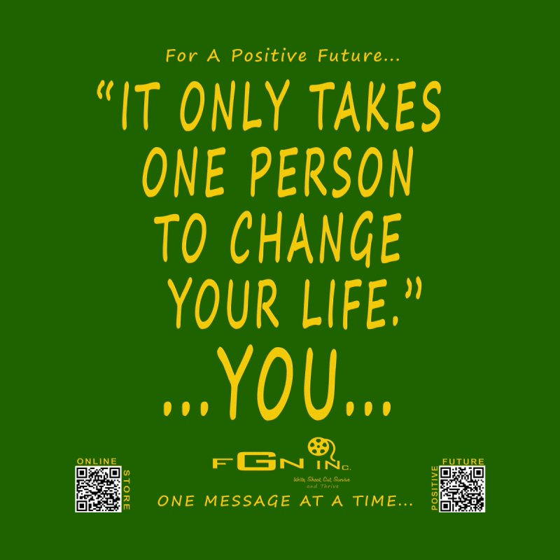 649B - One Person To Change Your Life   by FGN Inc. Online Shop