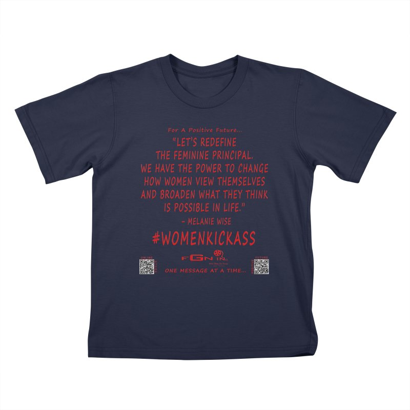 651B - Melanie Wise Quote Kids T-Shirt by FGN Inc. Online Shop