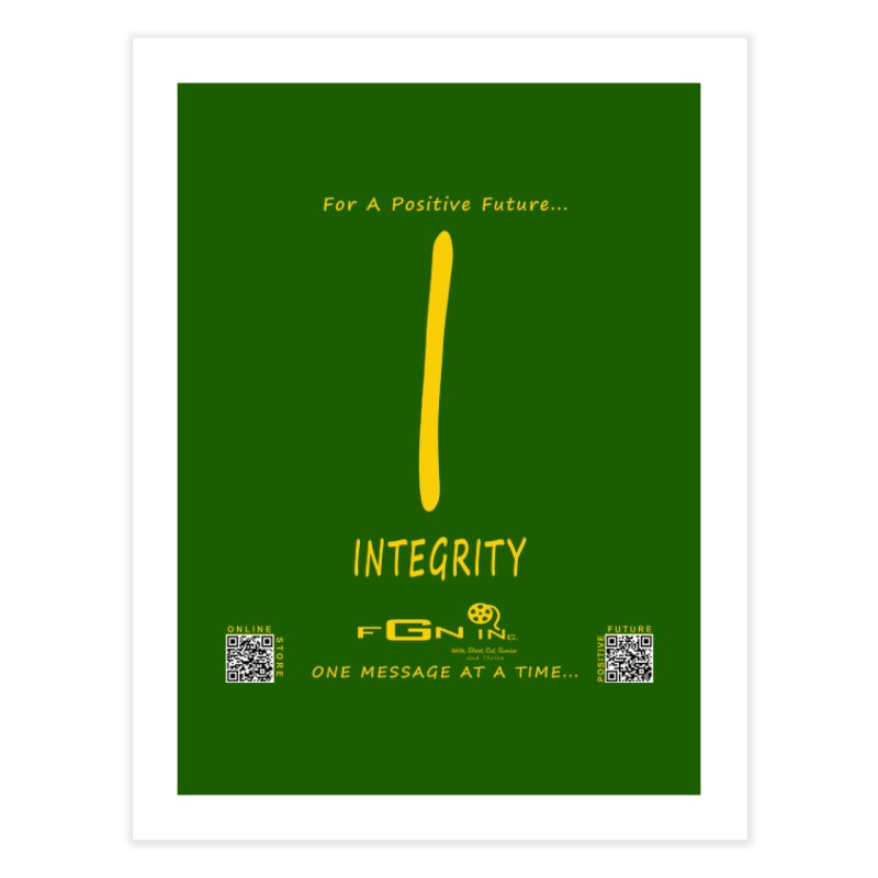 652B - I For Integrity Home Fine Art Print by FGN Inc. Online Shop