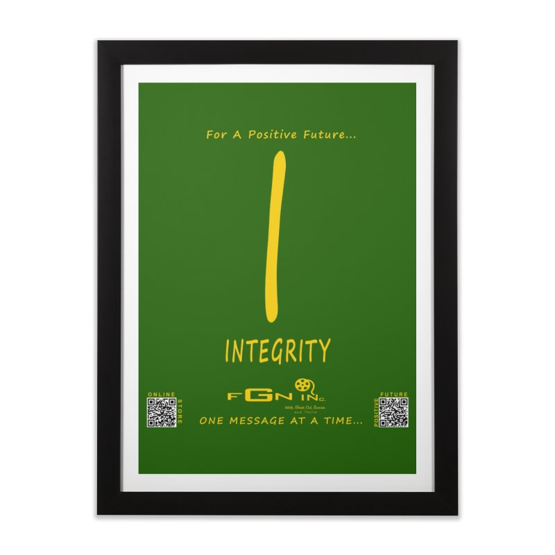 652B - I For Integrity Home Framed Fine Art Print by FGN Inc. Online Shop