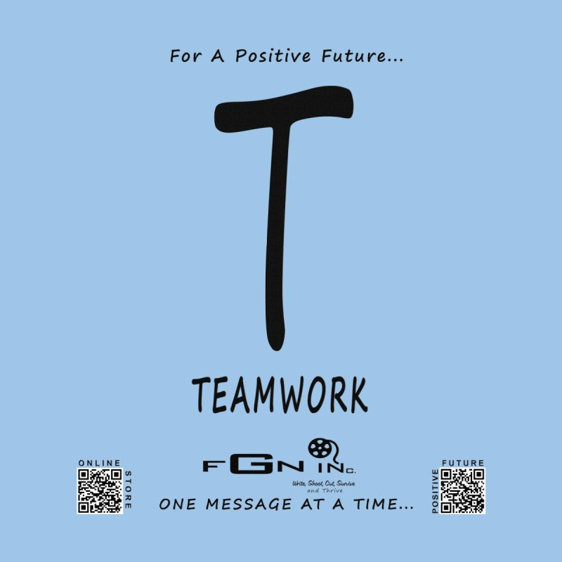 656 - T For Teamwork   by FGN Inc. Online Shop