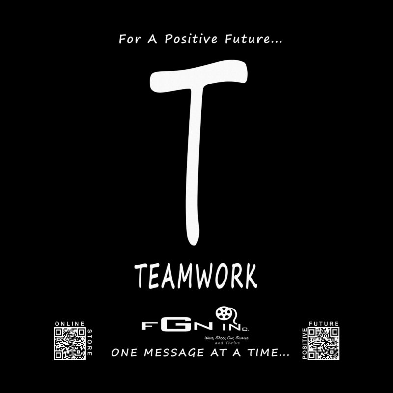 656A - T For Teamwork   by FGN Inc. Online Shop