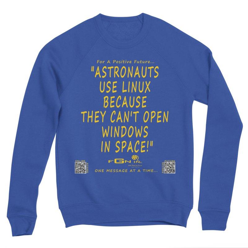 708B - Astronauts In Space Men's Sweatshirt by FGN Inc. Online Shop