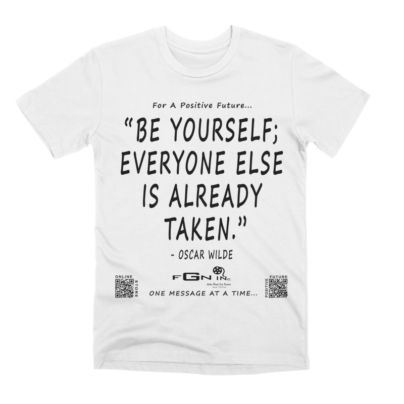 710 - Be Yourself Men's T-Shirt by FGN Inc. Online Shop