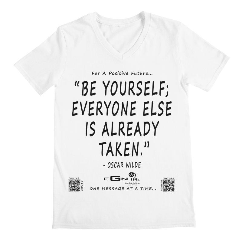 710 - Be Yourself Men's V-Neck by FGN Inc. Online Shop