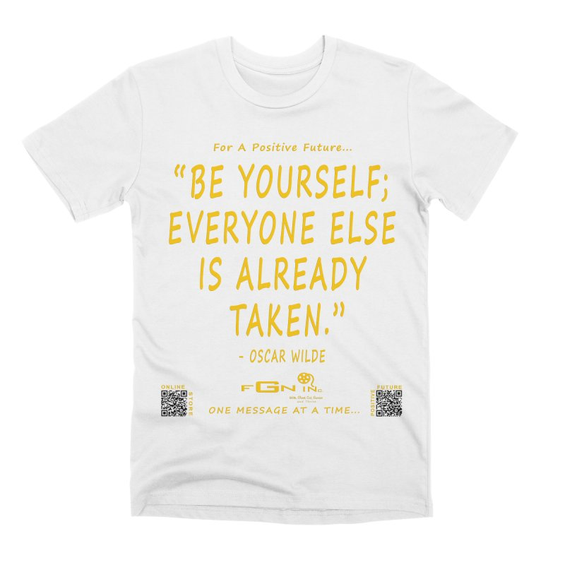 710B - Be Yourself Men's T-Shirt by FGN Inc. Online Shop