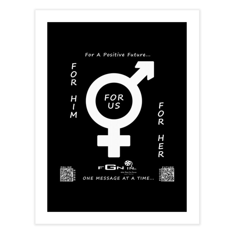 669A - For Her - For Him - For US Home Fine Art Print by FGN Inc. Online Shop