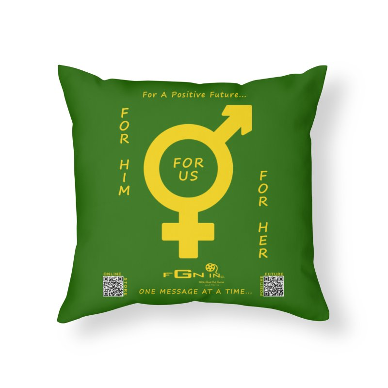 669B - For Her - For Him - For Us Home Throw Pillow by FGN Inc. Online Shop