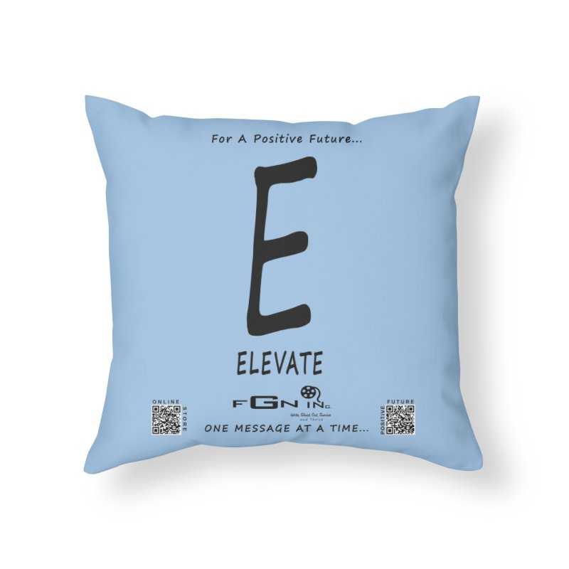 670 - E For Elevate Home Throw Pillow by FGN Inc. Online Shop