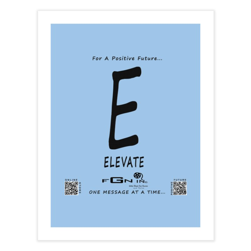670 - E For Elevate Home Fine Art Print by FGN Inc. Online Shop