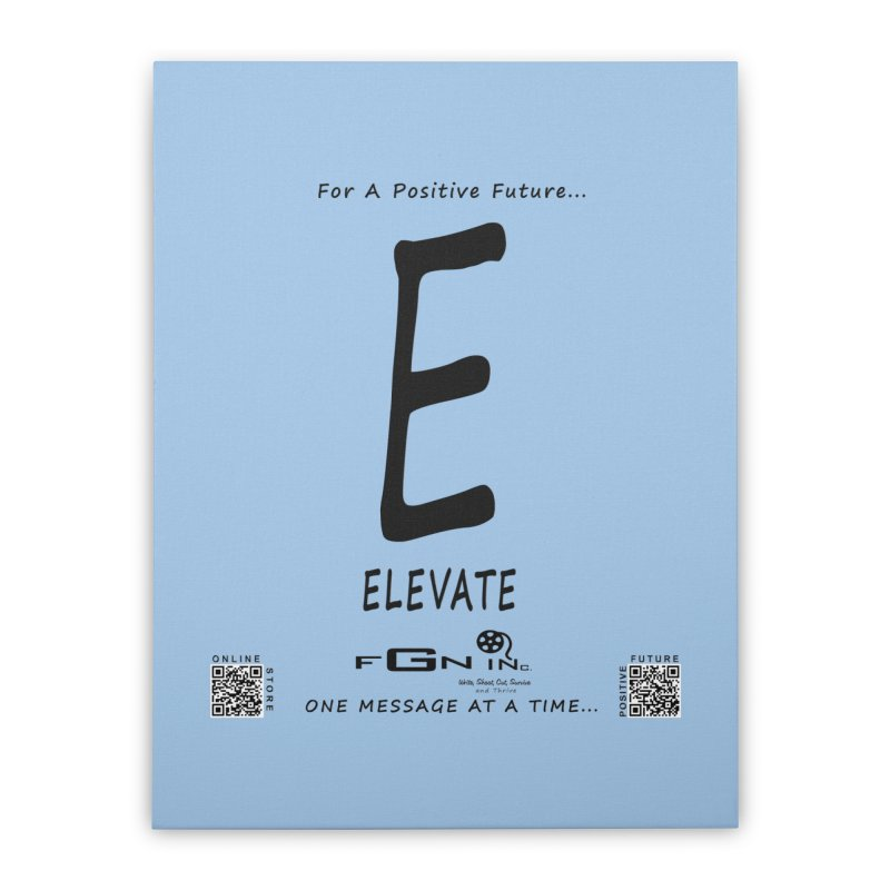 670 - E For Elevate Home Stretched Canvas by FGN Inc. Online Shop