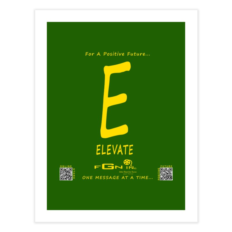 670B - E For Elevate Home Fine Art Print by FGN Inc. Online Shop
