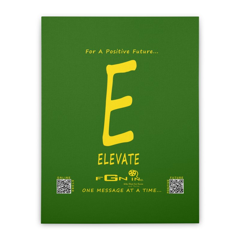 670B - E For Elevate Home Stretched Canvas by FGN Inc. Online Shop