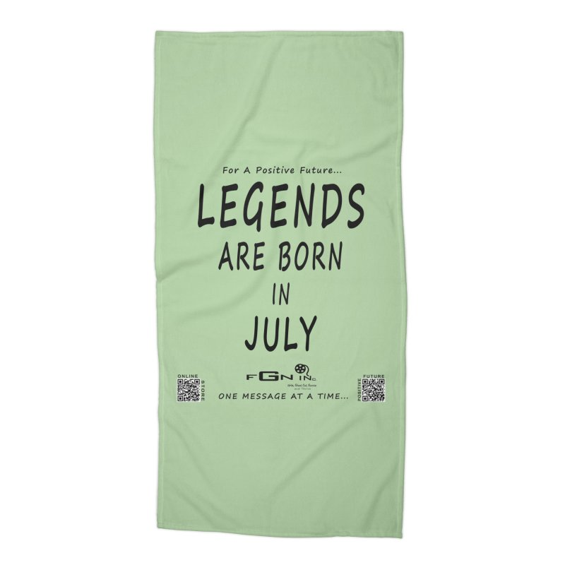 671 - Legends Are Born In July Accessories Beach Towel by FGN Inc. Online Shop