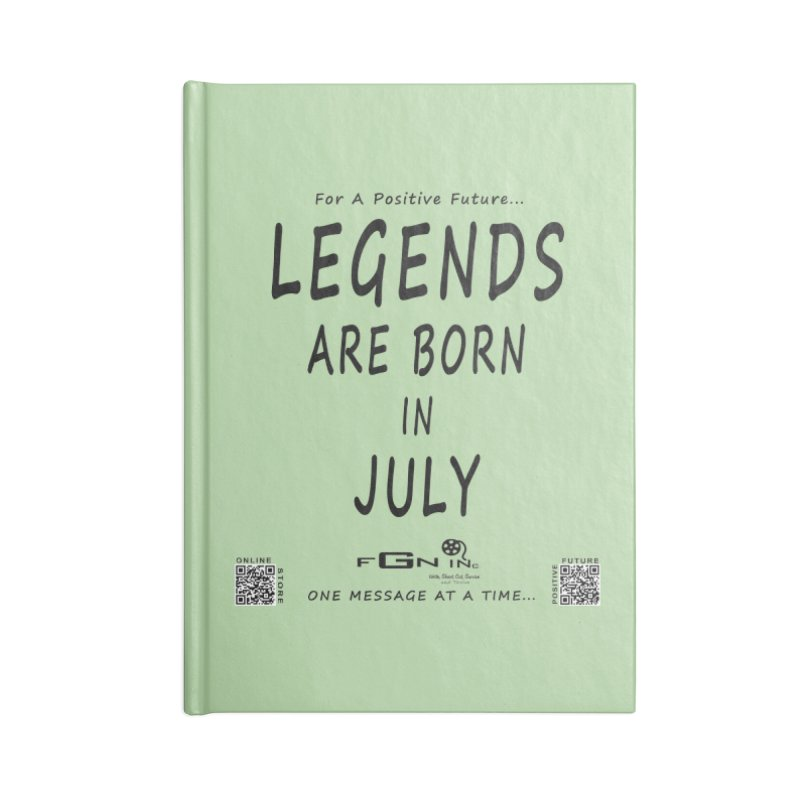 671 - Legends Are Born In July Accessories Notebook by FGN Inc. Online Shop