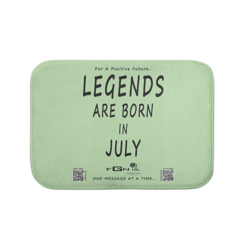 671 - Legends Are Born In July Home Bath Mat by FGN Inc. Online Shop
