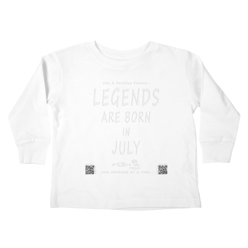 671A - Legends Are Born In July Kids Toddler Longsleeve T-Shirt by FGN Inc. Online Shop