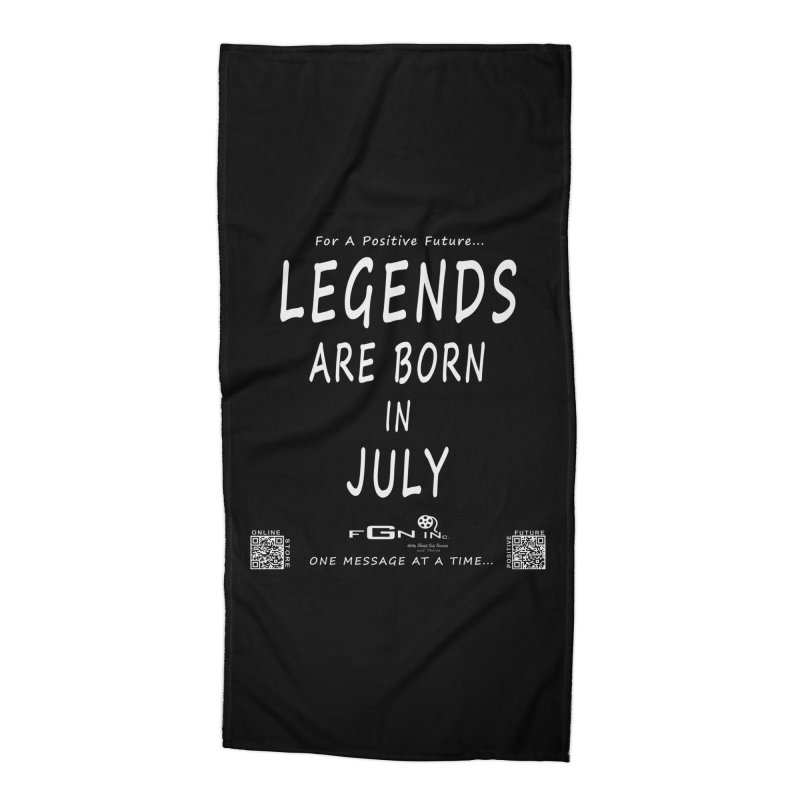 671A - Legends Are Born In July Accessories Beach Towel by FGN Inc. Online Shop