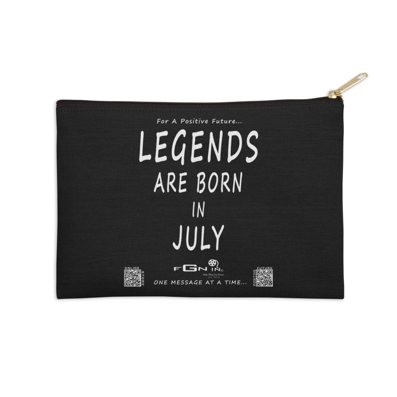 671A - Legends Are Born In July Accessories Zip Pouch by FGN Inc. Online Shop