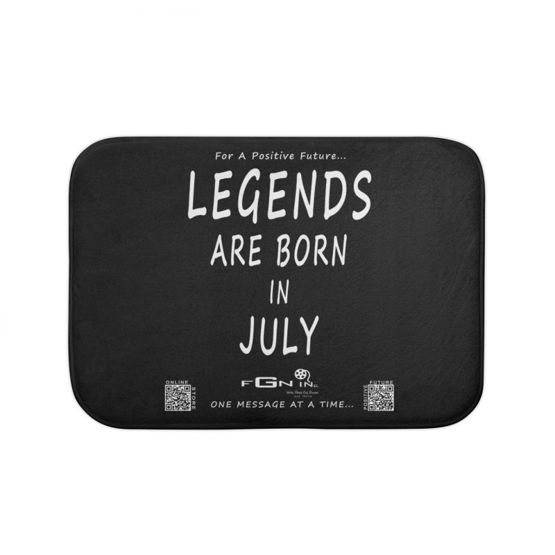 671A - Legends Are Born In July Home Bath Mat by FGN Inc. Online Shop