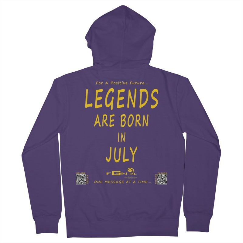 671B - Legends Are Born In July Women's Zip-Up Hoody by FGN Inc. Online Shop