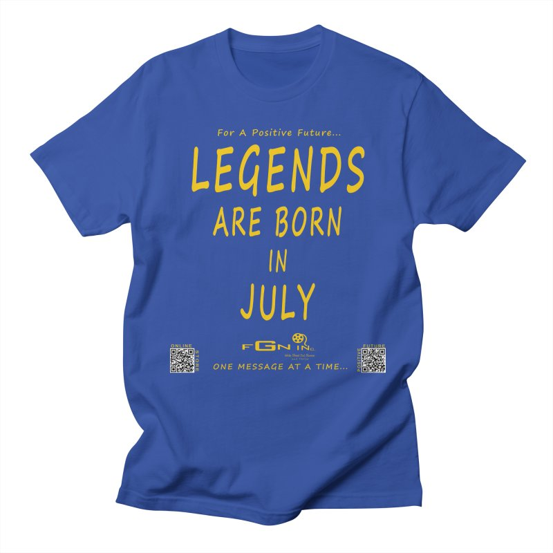 671B - Legends Are Born In July Men's T-shirt by FGN Inc. Online Shop