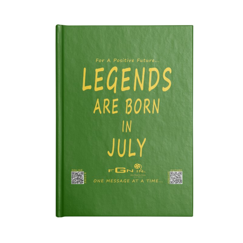 671B - Legends Are Born In July Accessories Notebook by FGN Inc. Online Shop