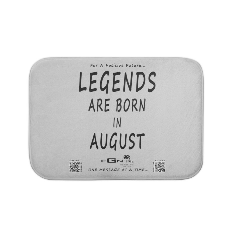 683 - Legends Are Born In August Home Bath Mat by FGN Inc. Online Shop