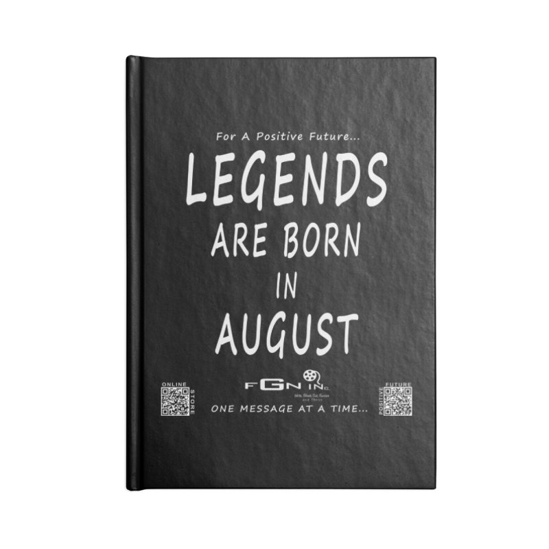 683A - Legends Are Born In August Accessories Notebook by FGN Inc. Online Shop