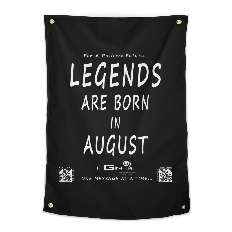 683A - Legends Are Born In August Home Tapestry by FGN Inc. Online Shop
