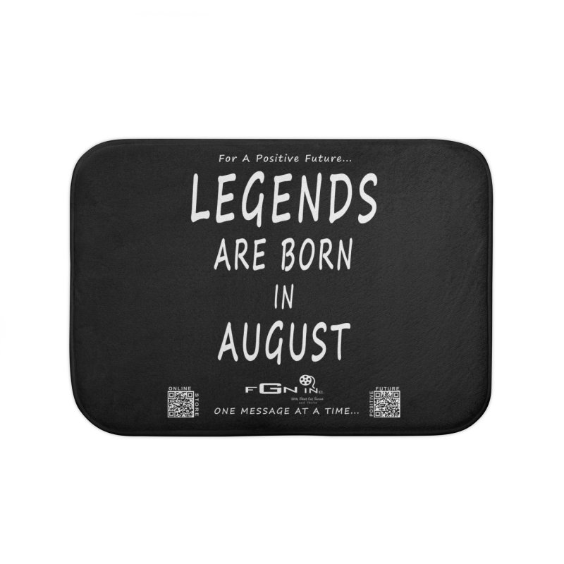 683A - Legends Are Born In August Home Bath Mat by FGN Inc. Online Shop