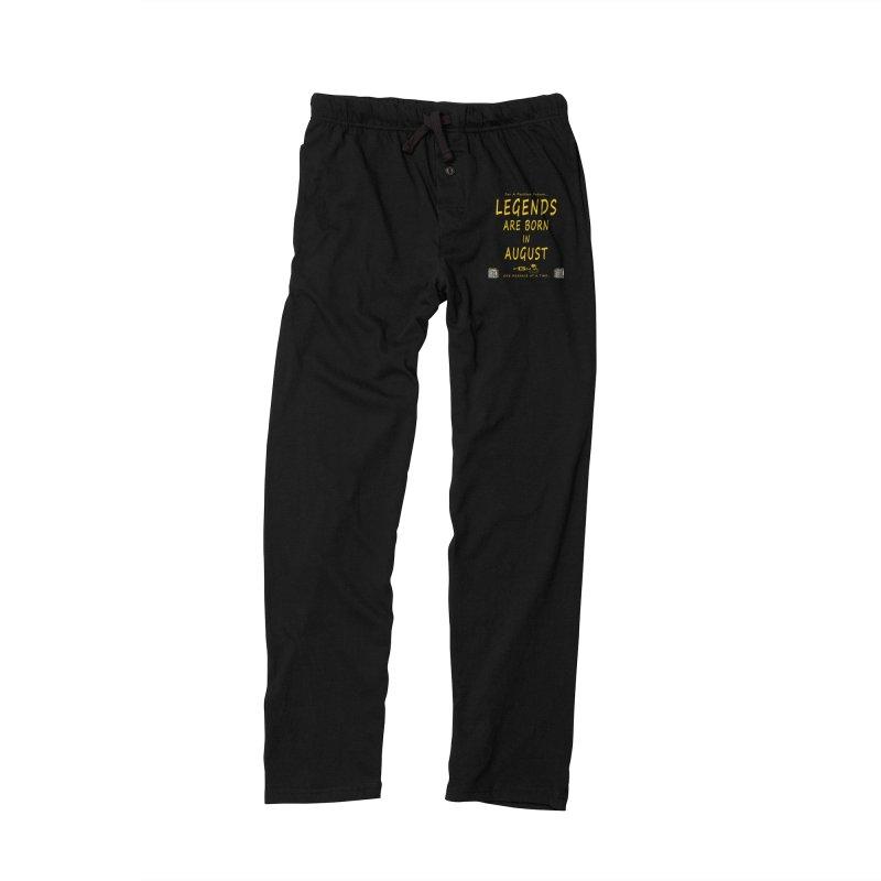 683B - Legends Are Born In August Men's Lounge Pants by FGN Inc. Online Shop