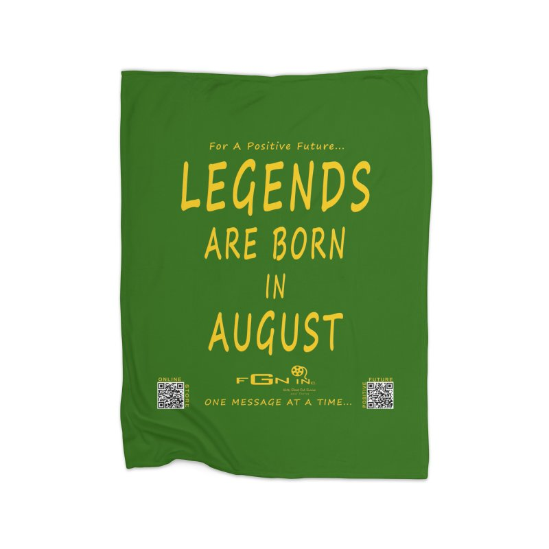 683B - Legends Are Born In August Home Blanket by FGN Inc. Online Shop